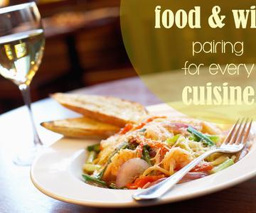Maridaje de alimentos y vinos: Cómo elegir el vino perfecto para cada cocina