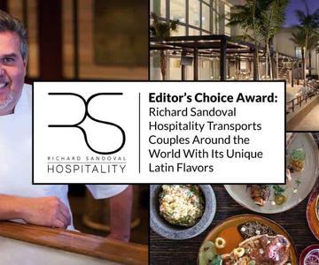 """El premio """"Editor's Choice"""": La hospitalidad de Richard Sandoval transporta a las parejas alrededor del mundo con sus únicos sabores latinos"""
