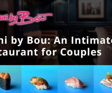 El sushi de Bou™ transforma a Omakase en una experiencia de cena más asequible, rápida e íntima para las parejas