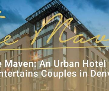 """El premio """"Editor's Choice"""": El Maven es un hotel urbano con muchas opciones de entretenimiento para las parejas que visitan Denver"""