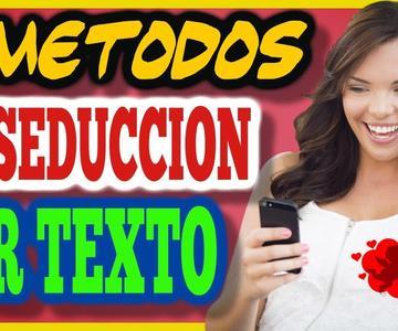 3 Metodos Para Seducir con Mensajes de Texto
