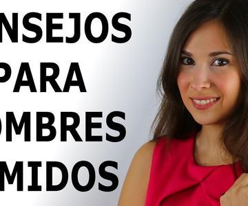 CONSEJOS PARA CHICOS Y HOMBRES TÍMIDOS - Cómo dejar de ser tímido